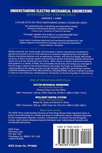 Understanding Electro–Mechanical Engineering: An Introduction to Mechatronics (IEEE Press Understanding Science & Technology Series)