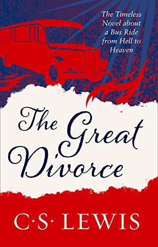 The Great Divorce (C. S. Lewis Signature Classic) por C. S. Lewis