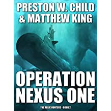 Operation Nexus One (The Relic Hunters Book 2) (English Edition)