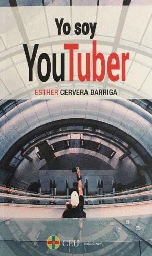 Yo soy YouTuber (Textos Docenetes)
