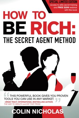 How to be Rich: The Secret Agent Method