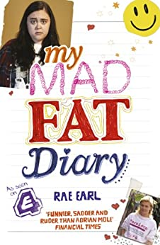 My Mad Fat Diary (English Edition) par [Earl, Rae]