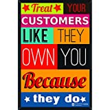 Hungover Wall Art - Treat Your Customers Like They Own You Because They Do Quote, Motivational, Inspirational, Framed Poster For Office And Shops