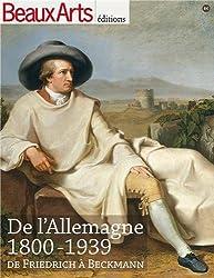 De l'Allemagne 1800-1939 : De Friedrich à Beckmann