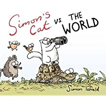 [(Simon's Cat vs. the World)] [Author: Simon Tofield] published on (October, 2013)