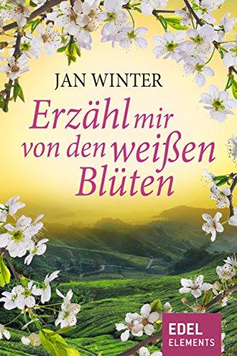 Erzähl mir von den weißen Blüten por Jan Winter