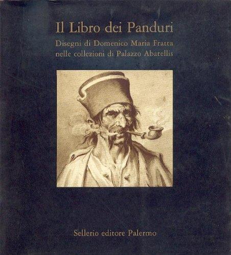 il libro dei panduri disegni di domenico maria fratta nelle collezioni di palazzo abatellis