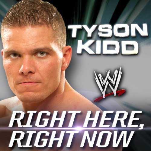 right-here-right-now-tyson-kidd