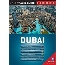 Dubai (Globetrotter Travel Pack): Written by Lindsay Bennett, 2013 Edition, (2nd Revised edition) Publisher: New Holland Publishers Ltd [Paperback]