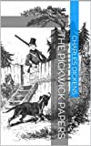 Image de The Pickwick Papers (Illustrated Edition) (English Edition)