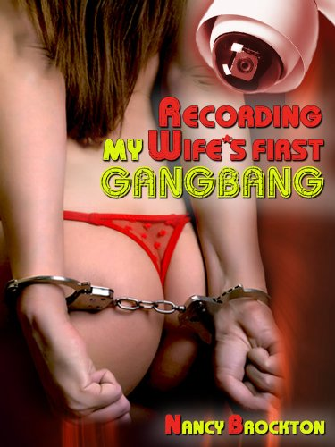 Wifes first gangbang