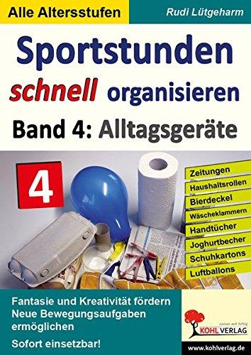 Pb Handtuch (Sportstunden schnell organisieren / Band 4: Alltagsgeräte: Zeitungen, Haushaltsrollen, Bierdeckel, Wäscheklammern, Handtücher, Joghurtbecher, Schuhkartons, Luftballons)