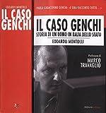 Il caso Genchi. Storia di un uomo in balia dello stato.