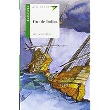 Oro de Indias -P.LAT (Ala Delta: Serie Verde: Plan Lector / Hang Gliding: Green Series: Reading Plan)