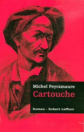 Cartouche - Les trois bandits - T.1 (1) par  Michel PEYRAMAURE