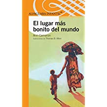 El Lugar Mas Bonito del Mundo = The Most Beautiful Place in the World (Serie Naranja)