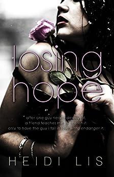 Losing Hope (English Edition) di [Lis, Heidi]