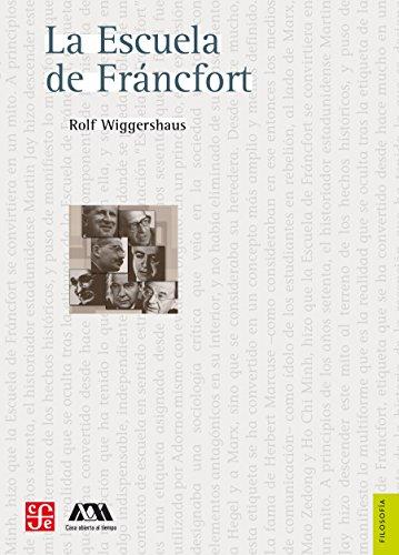 La escuela de Fráncfort (Seccion de Obras de Filosofia) por Rolf Wiggershaus