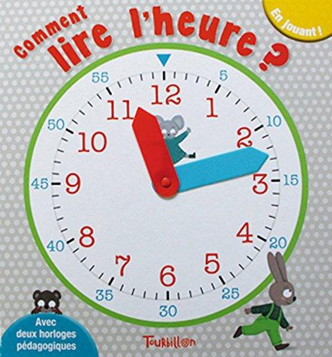 Comment lire l'heure ?