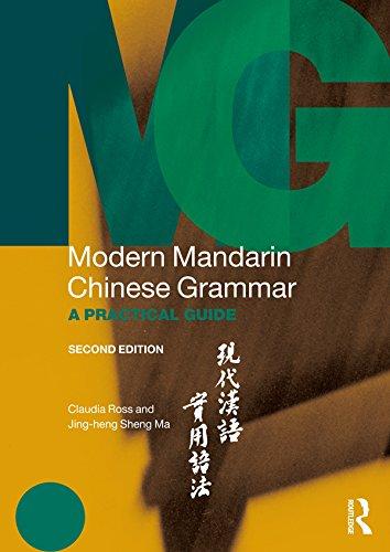 Modern Mandarin Chinese Grammar: A Practical Guide (Modern Grammars) (English Edition)
