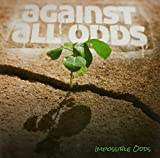 Impossible Odds: Against All Odds (Audio CD)