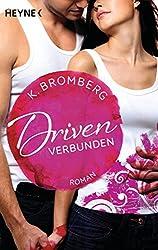 Driven. Verbunden: Band 4 - Roman (Driven-Serie) (German Edition)