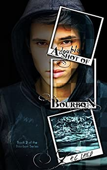 A Double Shot of Bourbon (The Bourbon Series Book 2) by [Land, A.C.]