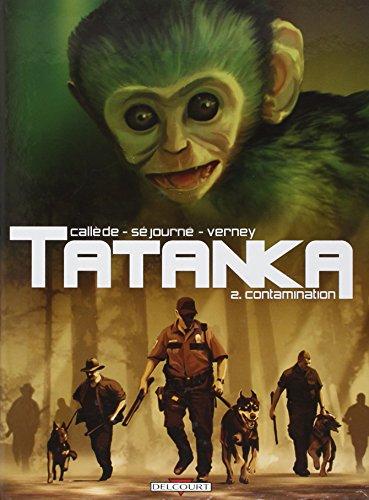 Tatanka, Tome 2 : Contamination