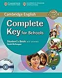 Cambridge English. Complete key for schools. Student's book. With answers. Con espansione online. Per le Scuole superiori. Con CD-ROM