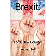 Brexit: For A New Country