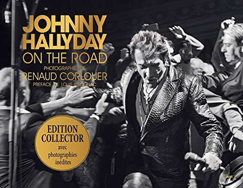 Johnny Hallyday on the road -édition collector- par Renaud CORLOUËR
