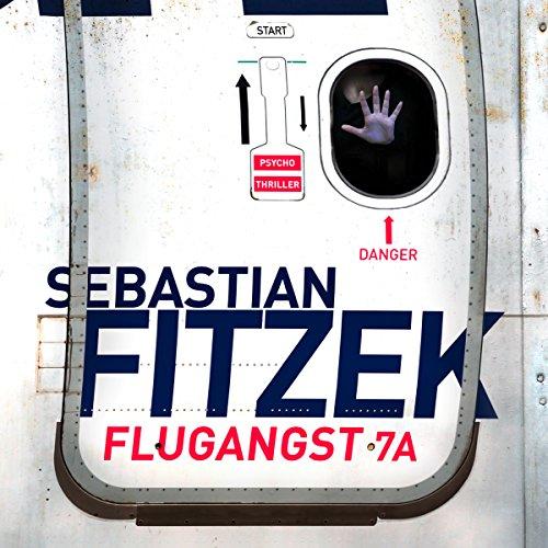 Buchseite und Rezensionen zu 'Flugangst 7A' von Sebastian Fitzek