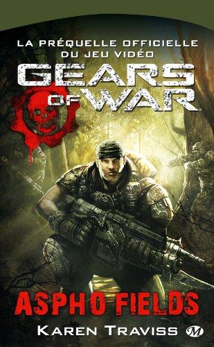 Gears of War, Tome 1: Aspho Fields par Karen Traviss