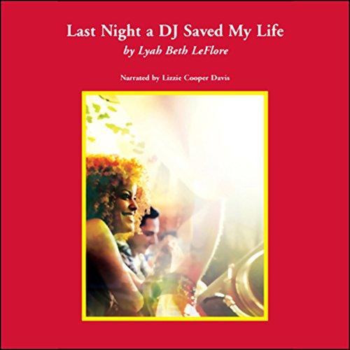 last-night-a-dj-saved-my-life