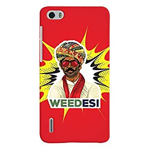 ColourCrust Huawei Honor 6 / Dual Sim Mobile Phone Back Cover With WEEDesi Quirky Style - Durable Matte Finish Hard Plastic Slim Case