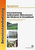 Instandsetzung bedeutsamer Betonbauten der Moderne in Deutschland
