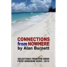 Connections From Nowhere by Alan Burnett (2015-11-01)