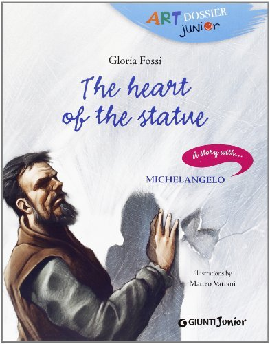 The Heart of Stone (Art Dossier Junior) by Gloria Fossi (2013-09-26)