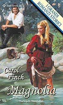 Magnolia di [Finch, Carol]