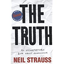 The Truth: An unlomfortable Book about Relatioships