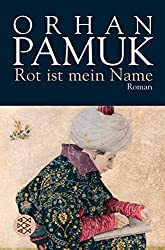 Rot Ist Mein Name by Orhan Pamuk (1999-01-01)
