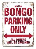 Mazda Bongo Parking Only Metall Wandschild 'Camper FRIENDEE
