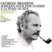 Supplique Pour Être Enterré A La Plage De Sète (Version 2011 Avec Deuxième Guitare)