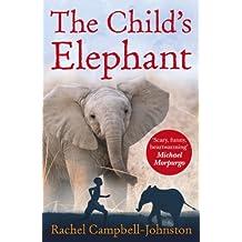 The Child's Elephant (English Edition)