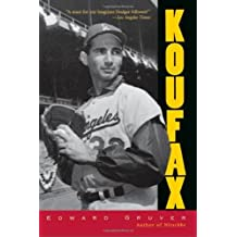 Koufax by Edward Gruver (2000-04-01)