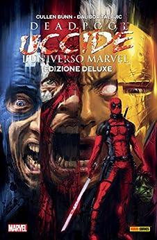 Deadpool Uccide L'Universo Marvel di [Bunn, Cullen]