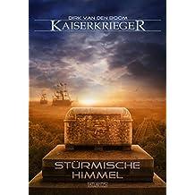 Kaiserkrieger 8: Stürmische Himmel