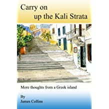 Carry on up the Kali Strata