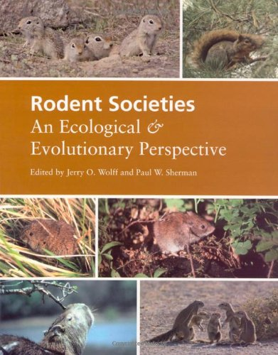 Rodent Societies: An Ecological & Evolutionary Perspective: An Ecological and Evolutionary Perspective