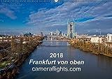 Frankfurt von oben (Wandkalender 2018 DIN A2 quer): Innovative Luftaufnahmen von Frankfurt am Main (Monatskalender, 14 S